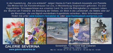 Bei uns entdeckt – Ausstellung in der Bad Doberaner Galerie Severina