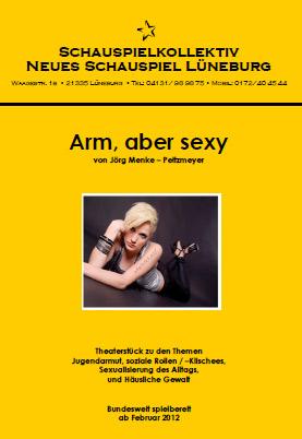 Thema Jugendarmut als Theaterstück: Arm, aber sexy