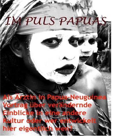 Vortrag in Schleswig – Im Puls Papuas – Als Ärztin in Papua-Neuguinea