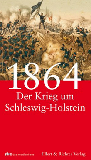 Rezension: Vor 150 Jahren: Der Krieg um Schleswig-Holstein