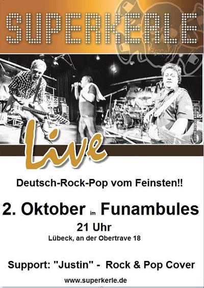 Live im Funambules, Lübeck – SUPERKERLE und Justin