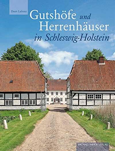 Das erste Gesamt-Inventar der Gutshöfe Schleswig-Holsteins