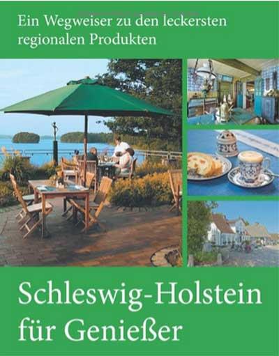 Schleswig-Holstein: Ein Land für Genießer