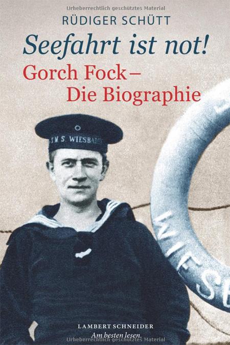 Gorch Fock – Patriot und erfolgreicher Schriftsteller