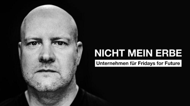 """Kampagne """"Nicht mein Erbe"""": Bereits über 900 Unternehmen unterstützen FridaysForFuture"""